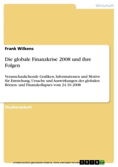 Die globale Finanzkrise 2008 und ihre Folgen - Blick ins Buch