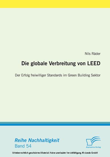 Die globale Verbreitung von LEED: Der Erfolg freiwilliger Standards im Green Building Sektor - Blick ins Buch