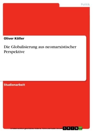 Die Globalisierung aus neomarxistischer Perspektive - Blick ins Buch