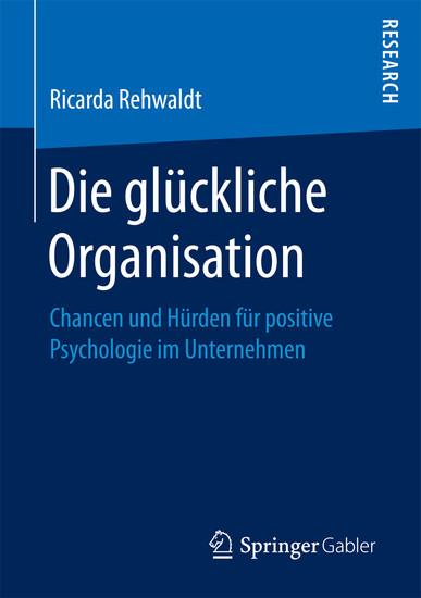 Die glückliche Organisation - Blick ins Buch