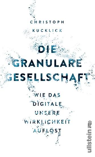 Die granulare Gesellschaft - Blick ins Buch