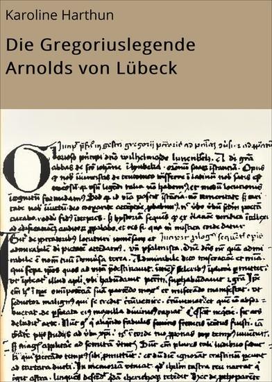 Die Gregoriuslegende Arnolds von Lübeck - Blick ins Buch