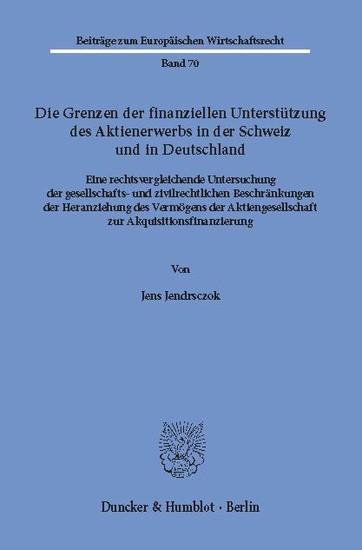 Die Grenzen der finanziellen Unterstützung des Aktienerwerbs in der Schweiz und in Deutschland. - Blick ins Buch