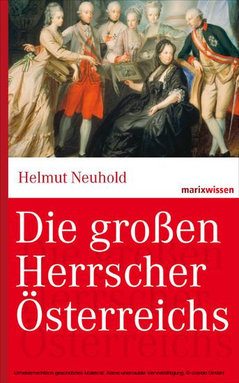 Die großen Herrscher Österreichs - Blick ins Buch
