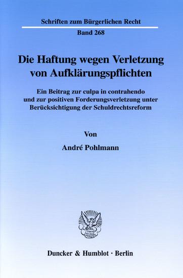 Die Haftung wegen Verletzung von Aufklärungspflichten. - Blick ins Buch