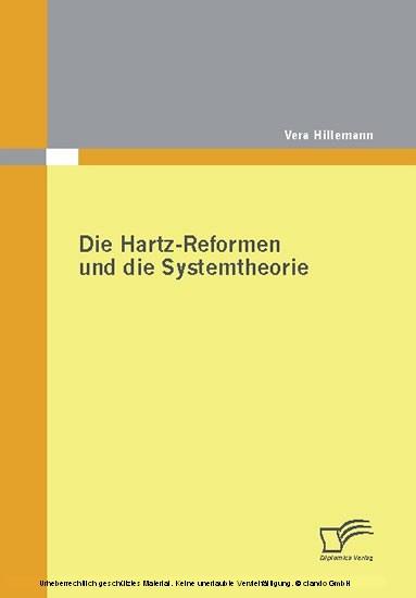 Die Hartz-Reformen und die Systemtheorie - Blick ins Buch