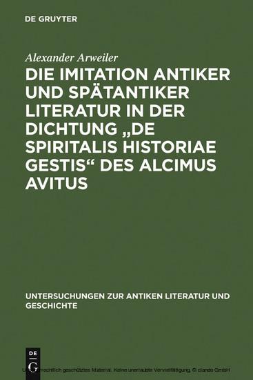 Die Imitation antiker und spätantiker Literatur in der Dichtung 'De spiritalis historiae gestis' des Alcimus Avitus - Blick ins Buch