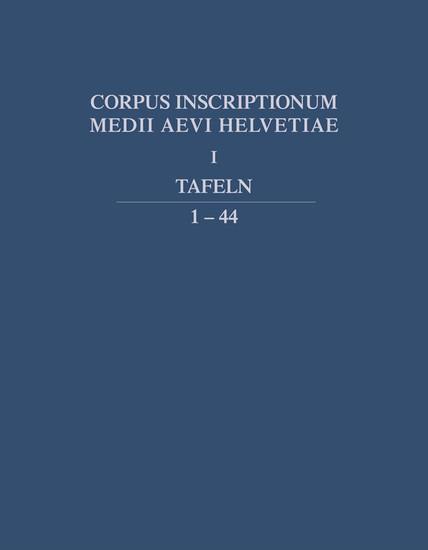 Die Inschriften des Kantons Wallis bis 1300 - Blick ins Buch