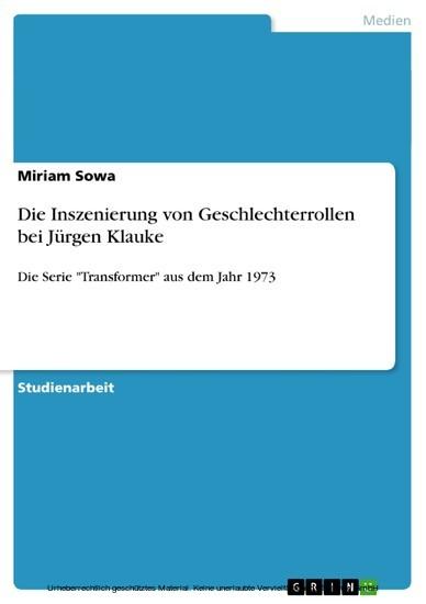 Die Inszenierung von Geschlechterrollen bei Jürgen Klauke - Blick ins Buch