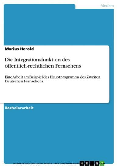 Die Integrationsfunktion des öffentlich-rechtlichen Fernsehens - Blick ins Buch