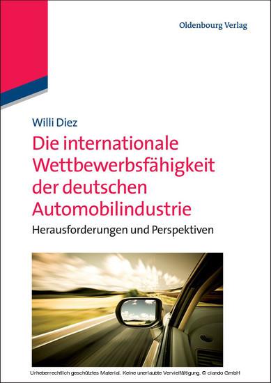 Die internationale Wettbewerbsfähigkeit der deutschen Automobilindustrie - Blick ins Buch