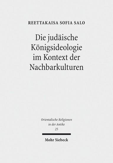 Die judäische Königsideologie im Kontext der Nachbarkulturen - Blick ins Buch