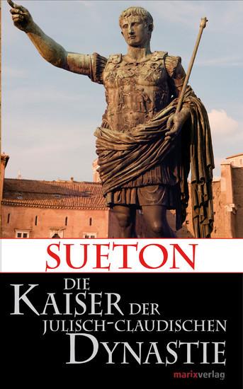 Die Kaiser der Julisch-Claudischen Dynastie - Blick ins Buch