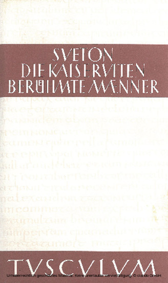 Die Kaiserviten. Berühmte Männer / De vita Caesarum. De viris illustribus - Blick ins Buch