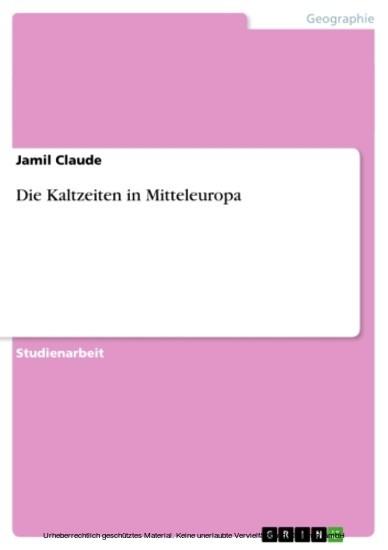 Die Kaltzeiten in Mitteleuropa - Blick ins Buch
