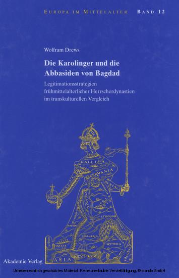 Die Karolinger und die Abbasiden von Bagdad - Blick ins Buch