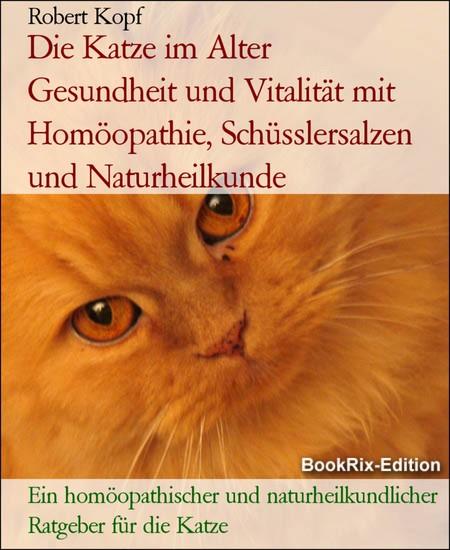 Die Katze im Alter Gesundheit und Vitalität mit Homöopathie, Schüsslersalzen und Naturheilkunde - Blick ins Buch