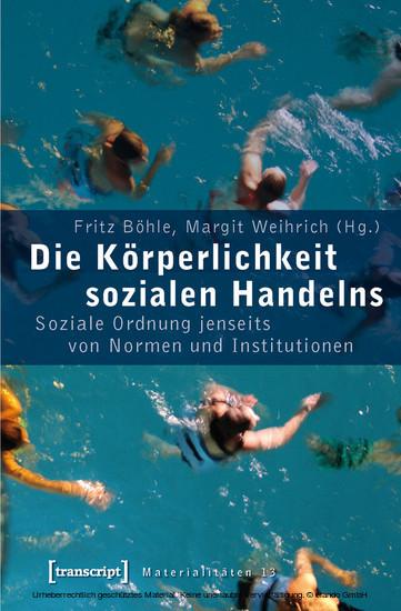 Die Körperlichkeit sozialen Handelns - Blick ins Buch