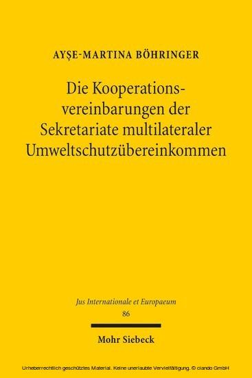 Die Kooperationsvereinbarungen der Sekretariate multilateraler Umweltschutzübereinkommen - Blick ins Buch
