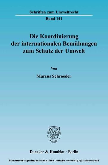 Die Koordinierung der internationalen Bemühungen zum Schutz der Umwelt. - Blick ins Buch
