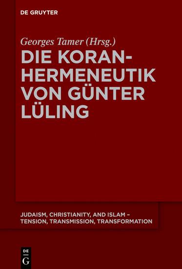 Die Koranhermeneutik von Günter Lüling - Blick ins Buch
