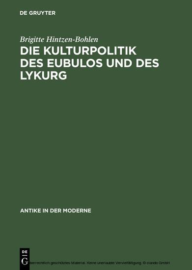 Die Kulturpolitik des Eubulos und des Lykurg - Blick ins Buch