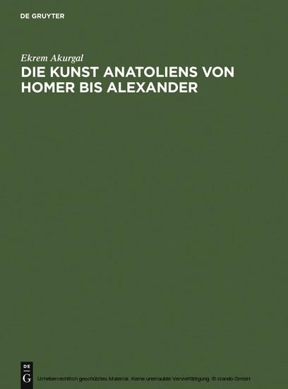 Die Kunst Anatoliens von Homer bis Alexander - Blick ins Buch