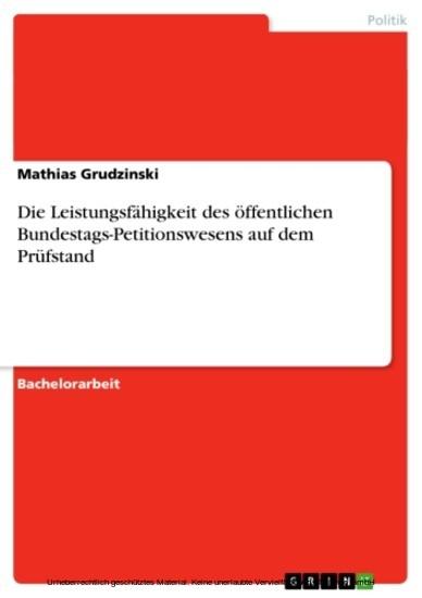 Die Leistungsfähigkeit des öffentlichen Bundestags-Petitionswesens auf dem Prüfstand - Blick ins Buch