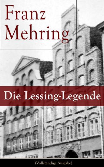 Die Lessing-Legende (Vollständige Ausgabe) - Blick ins Buch