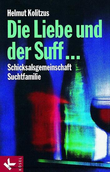 Die Liebe und der Suff ... - Blick ins Buch