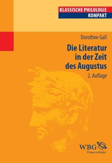 Die Literatur in der Zeit des Augustus - Blick ins Buch