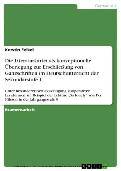 Die Literaturkartei bei der Erschließung von Ganzschriften im Deutschunterricht der Sekundarstufe I - Blick ins Buch