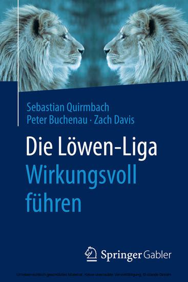 Die Löwen-Liga: Wirkungsvoll führen - Blick ins Buch