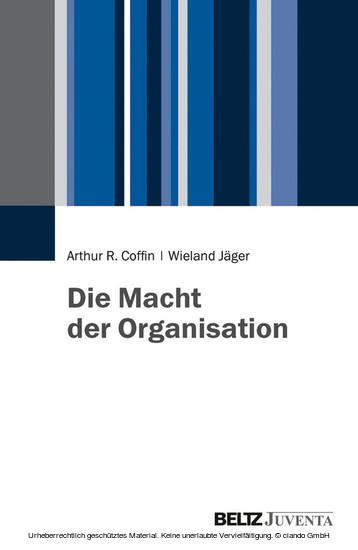 Die Macht der Organisation - Blick ins Buch
