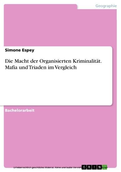 Die Macht der Organisierten Kriminalität. Mafia und Triaden im Vergleich - Blick ins Buch