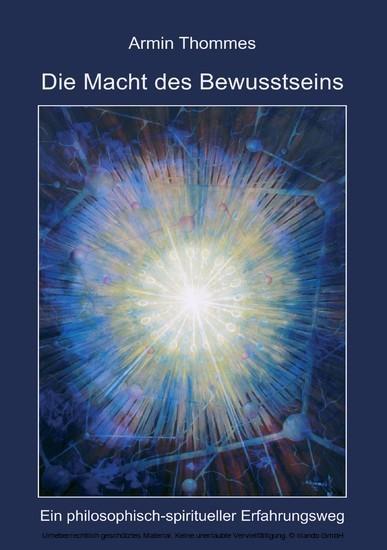 Die Macht des Bewusstseins - Blick ins Buch