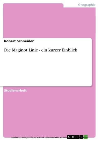 Die Maginot Linie - ein kurzer Einblick - Blick ins Buch