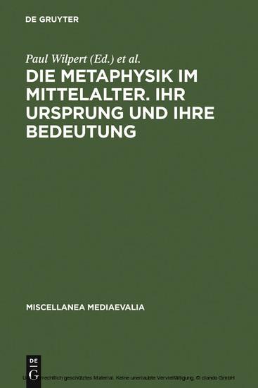 Die Metaphysik im Mittelalter. Ihr Ursprung und ihre Bedeutung - Blick ins Buch