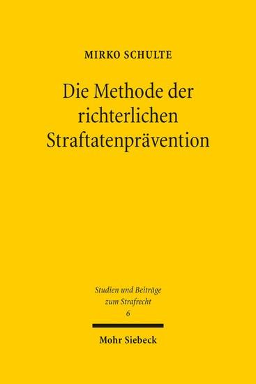 Die Methode der richterlichen Straftatenprävention - Blick ins Buch