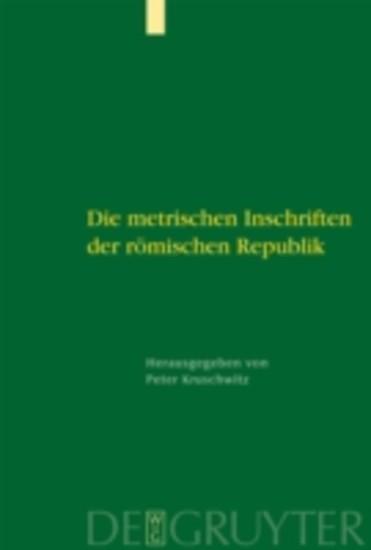 Die metrischen Inschriften der römischen Republik - Blick ins Buch