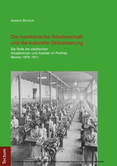 Die mexikanische Arbeiterschaft und die kulturelle Globalisierung - Blick ins Buch