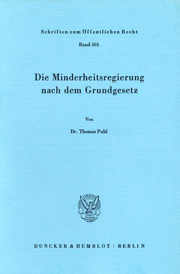 Die Minderheitsregierung nach dem Grundgesetz. - Blick ins Buch