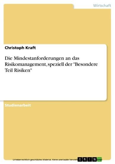 Die Mindestanforderungen an das Risikomanagement, speziell der 'Besondere Teil Risiken' - Blick ins Buch