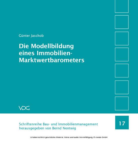 Die Modellbildung eines Immobilien-Marktwertbarometers - Blick ins Buch