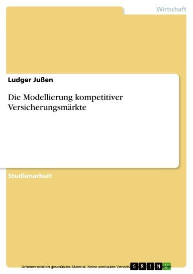 Die Modellierung kompetitiver Versicherungsmärkte - Blick ins Buch