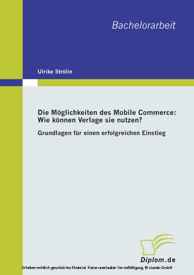 Die Möglichkeiten des Mobile Commerce: Wie können Verlage sie nutzen? - Blick ins Buch