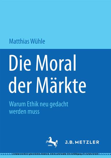Die Moral der Märkte - Blick ins Buch
