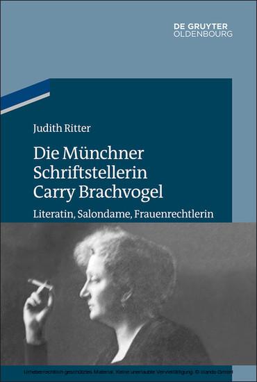 Die Münchner Schriftstellerin Carry Brachvogel - Blick ins Buch