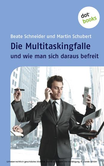Die Multitaskingfalle und wie man sich daraus befreit - Blick ins Buch