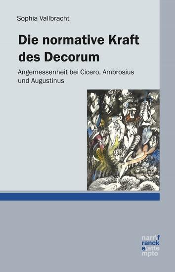 Die normative Kraft des Decorum - Blick ins Buch
